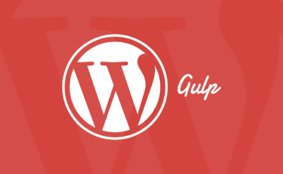 How to Use Gulp to Automate and Advance WordPress Development