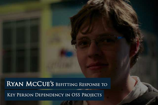 Ryan McCue's Befitting Response to Key Person Dependency in OSS Projects 1  Community