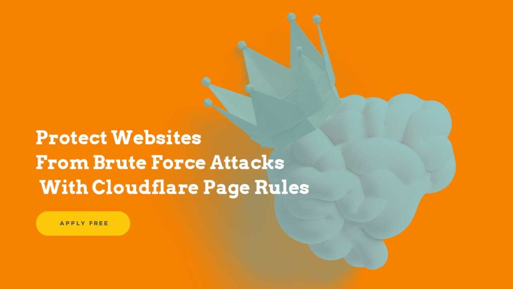 Protect Websites From Brute Force Attacks With Cloudflare Free Page Rules 1 General