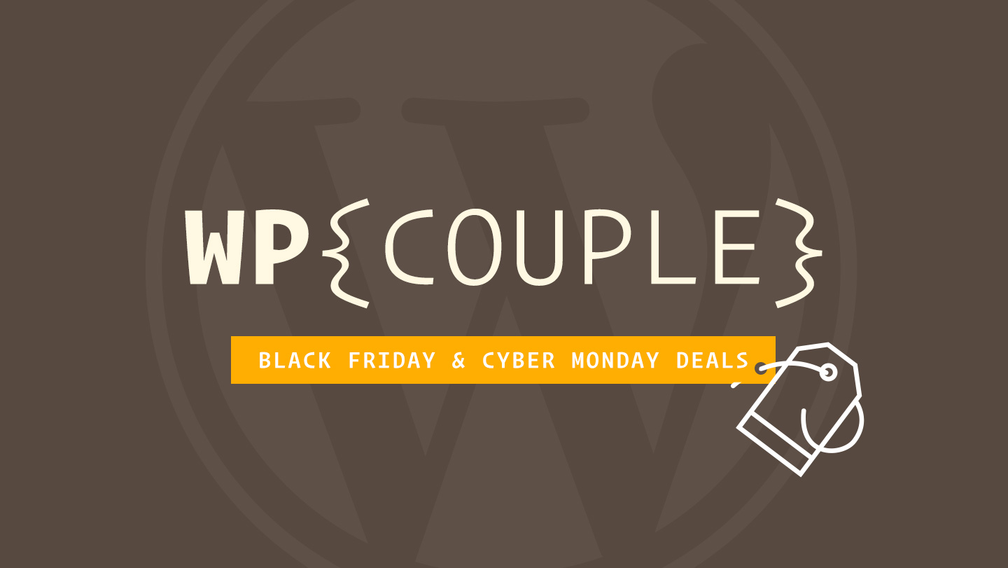 WP Couple Black Friday & Cyber Monday Deals Banner