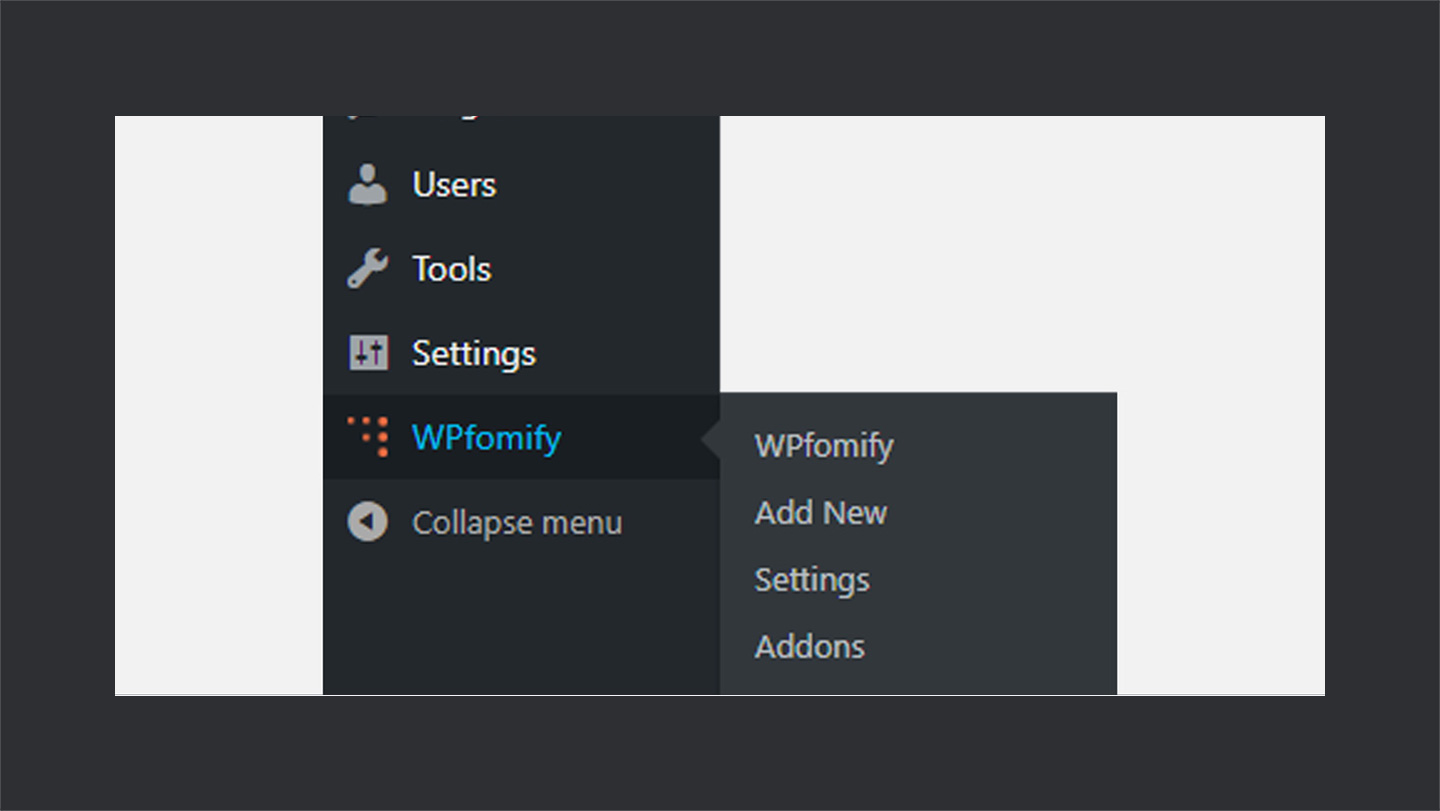 WPFomify Menu in WordPress Dashboard