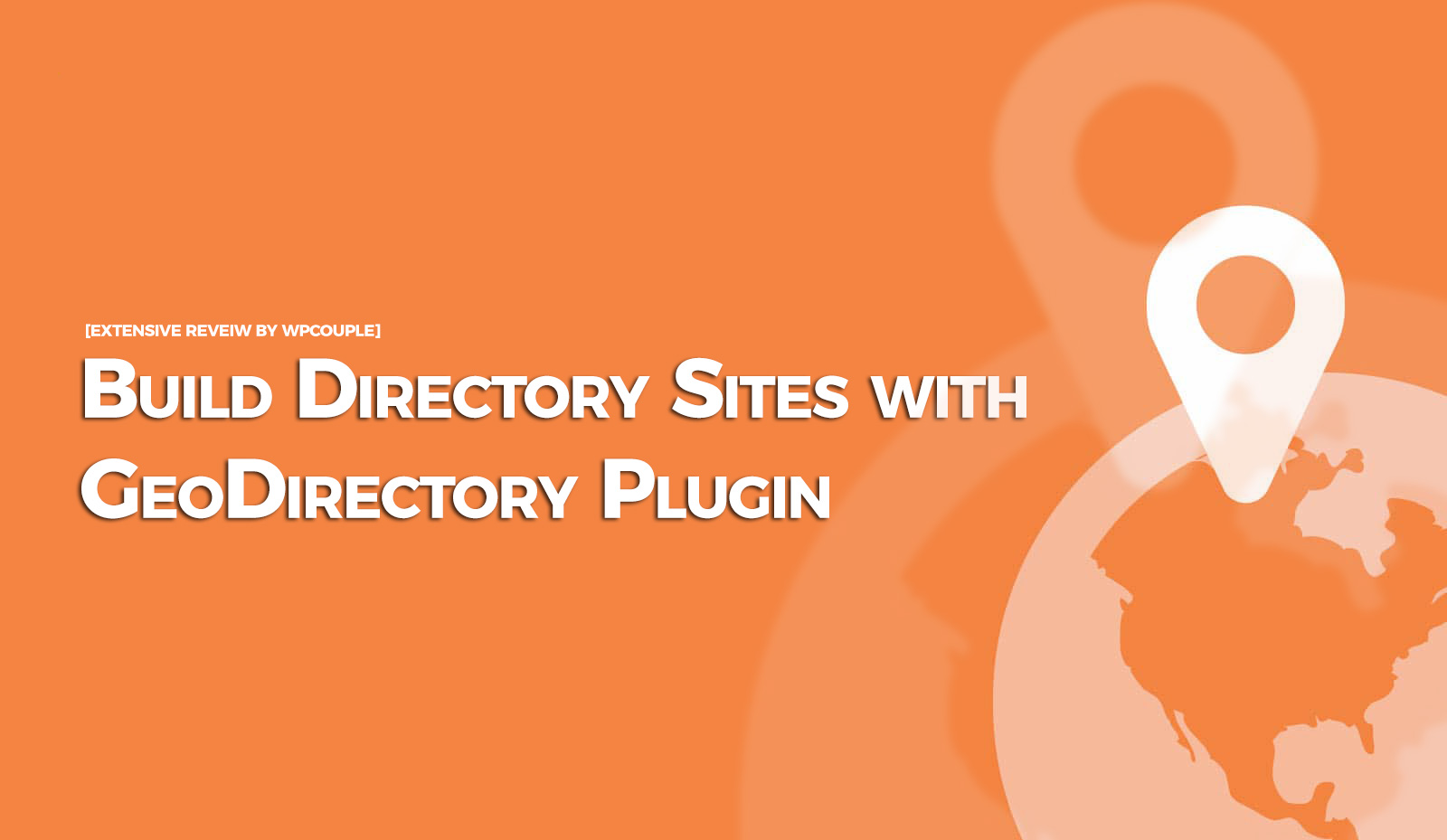 Build Your Next WordPress Directory Site with GeoDirectory Plugin 1 geodirectory plugin Extensive Reviews