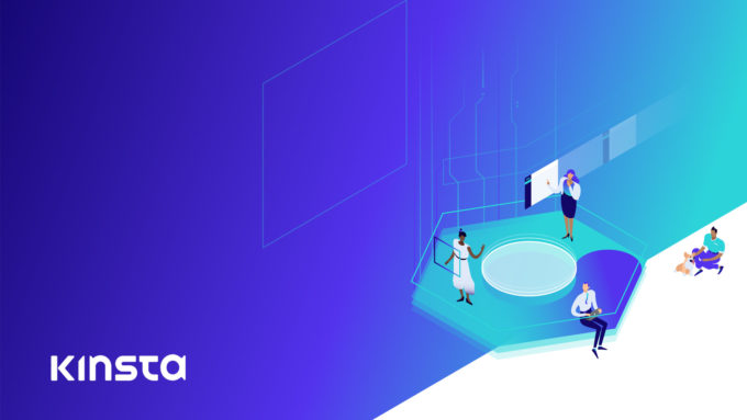 Platform Improvements by Kinsta Hosting That You Should Not Miss