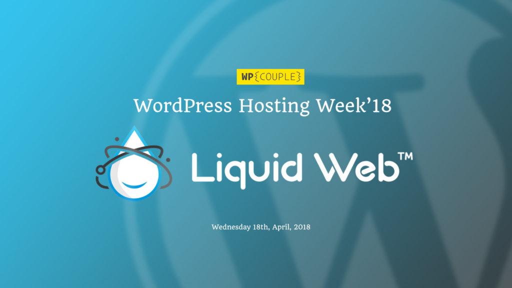 Hosting Week Liquidweb Announcement