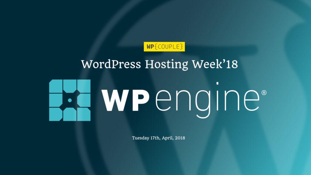 Hosting Week Wpengine Announcement